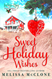 Sweet Holiday Wishes (Indigo Bay Sweet Romance Series)