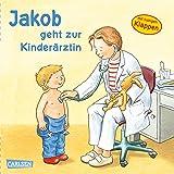 Jakob geht zur Kinderärztin (Kleiner Jakob)