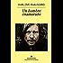 Un hombre enamorado: Mi lucha, Tomo II (Panorama de narrativas)