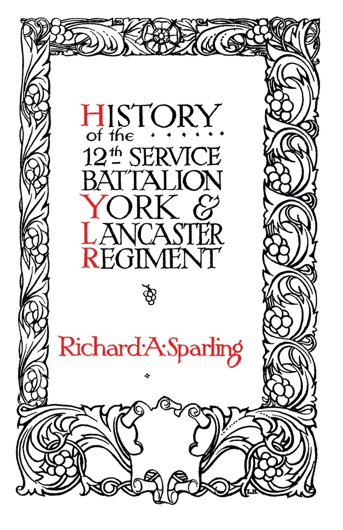 History of the 12th Service Battalion York & Lancaster Regiment ebook