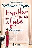 Happy Hour für die Liebe (Diesmal für immer 4) (German Edition)