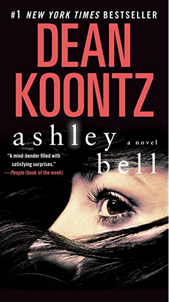 Ashley Bell: A Novel (English Edition) eBook: Koontz, Dean: Amazon.es: Tienda Kindle