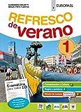 Refresco de verano. Con Gramática para todos. Per la Scuola media. Con ebook. Con espansione online. Con CD-Audio: 1