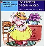 Los Zapatos De Cerdita Ceci (azul): 10 (Cuentos de Apoyo. serie Azul) - 9788431635527