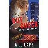 Gut Check: A Crime Fiction Thriller (Darcy Walker Investigations Book 2)