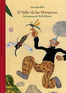 El taller de las mariposas/ The Butterfly Workshop (Spanish Edition)
