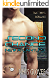 Second Chance: Time Travel Romance (New Atlantis Time Travel Romance Book 9)