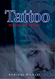Tattoo: Mystery-Thriller