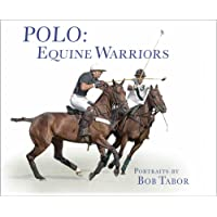 Polo: Equine Warriors