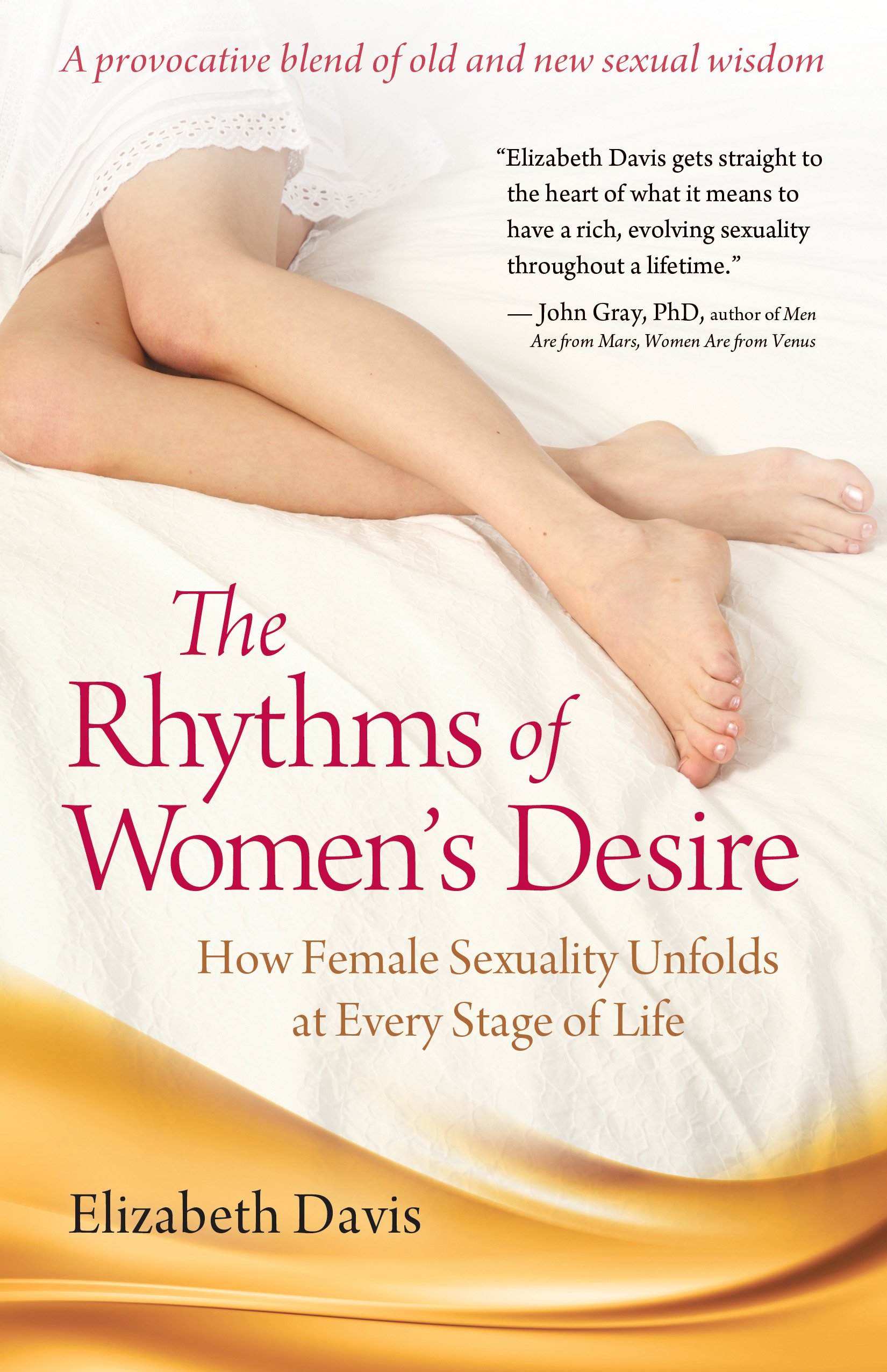 Read Online The Rhythms of Women's Desire: How Female Sexuality Unfolds at Every Stage of Life pdf