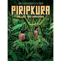 Piripkura: The Last Two Survivors