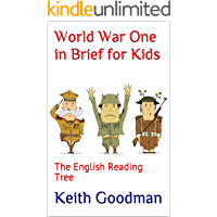 World War One in Brief for Kids: The English Reading Tree