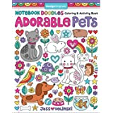 Notebook Doodles Adorable Pets: Coloring & Activity Book (Design Originals) 32 Dazzling Designs from Dogs & Cats to Hedgehogs