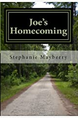 Joe's Homecoming: A Story of Triumph and Hope Kindle Edition