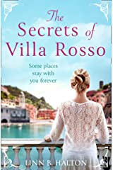 The Secrets of Villa Rosso: Escape to Italy for a summer romance to remember Kindle Edition