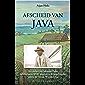 Afscheid van Java (Dutch Edition)
