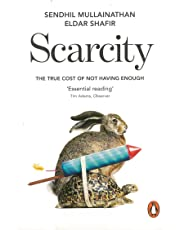 Scarcity: The True Cost of Not Having Enough