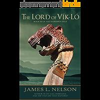 The Lord of Vik-lo: A Novel of Viking Age Ireland (The Norsemen Saga Book 3) (English Edition)