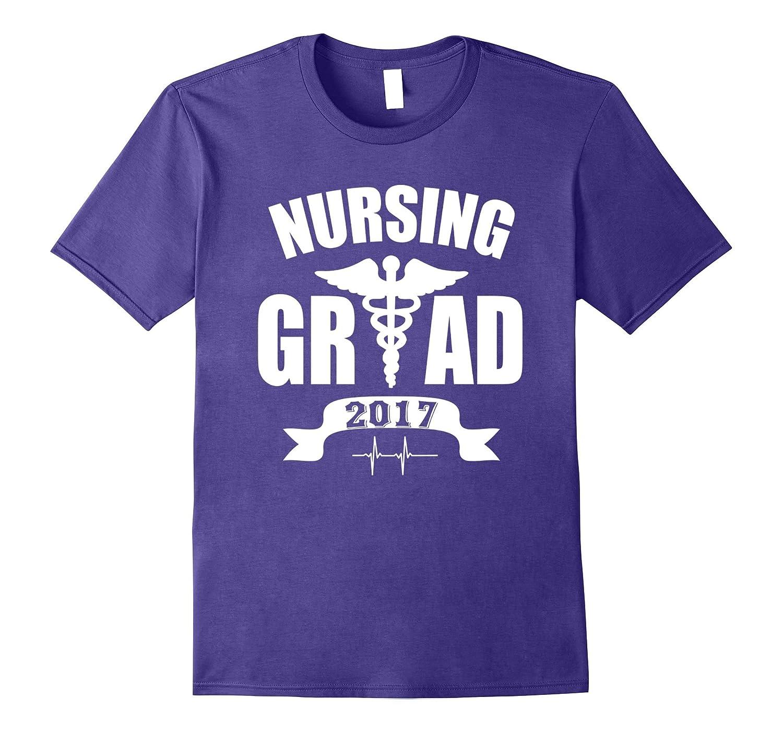 Nursing Grad 2017 T-Shirt Nurse Graduation Shirt-Vaci