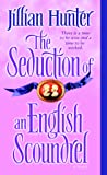 Seduction of An English Scoundrel