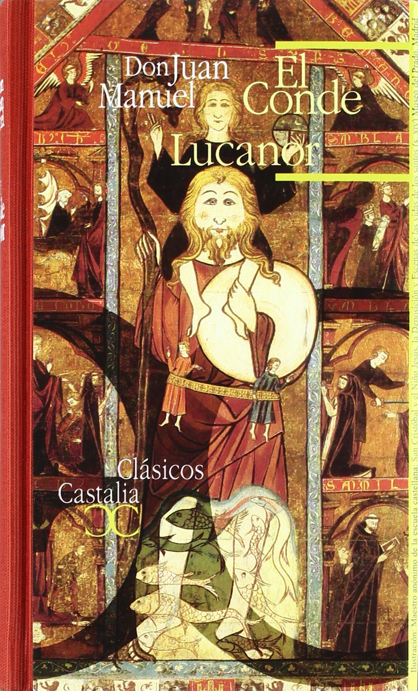 El Conde Lucanor . (CLASICOS CASTALIA 35 ANIVERSARIO): Amazon.es: Blecua, José Manuel, Gómez Redondo, F., Don Juan Manuel: Libros