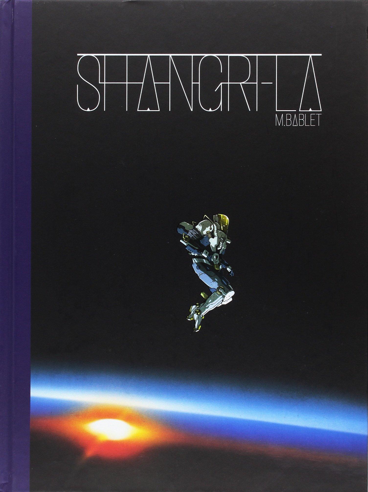 Shangri-La (Aventúrate) Tapa dura – 18 sep 2017 Mathieu Bablet Fernando Ballesteros Dibbuks 8416507813