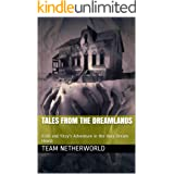 Tales from the Dreamlands: Ketil and Yitzy's Adventure in the Xura Dream House
