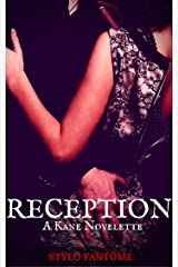 Reception (The Kane Series Book 5) Kindle Edition