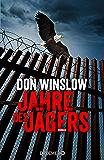 Jahre des Jägers: Roman (Die Kartell-Saga 3) (German Edition)