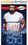 Deadly Impressions (Hometown Heroes Book 2)