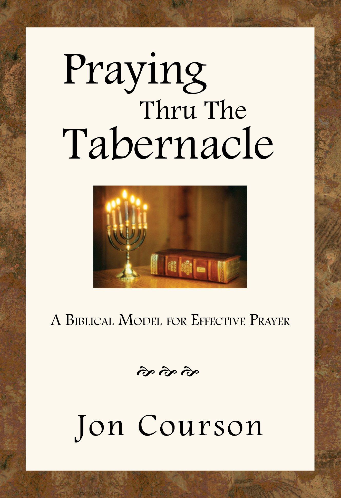 Praying Thru the Tabernacle ebook