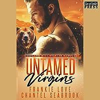 Untamed Virgins: Mountain Men of Bear Valley, Book 1
