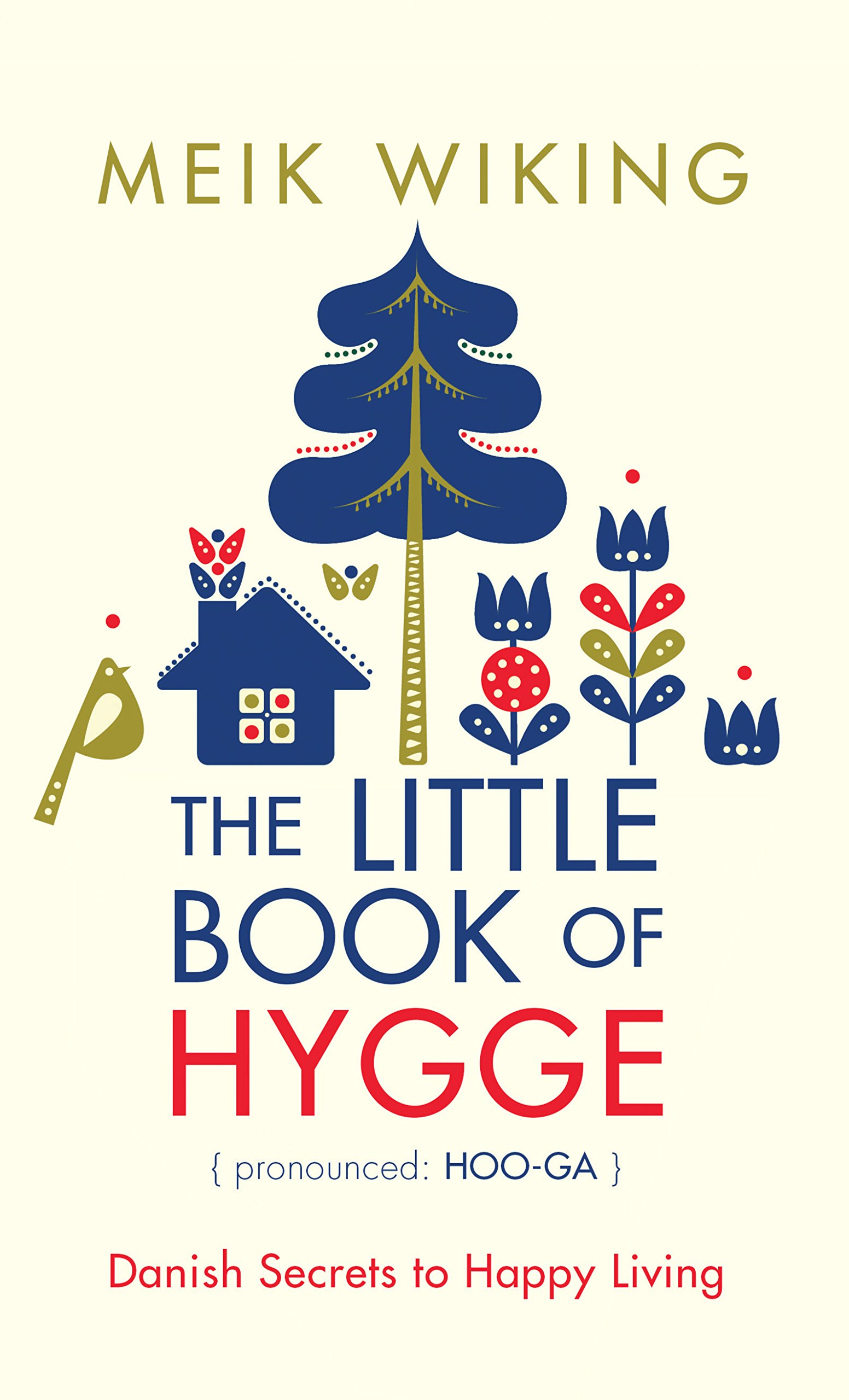 The Little Book of Hygge: Danish Secrets to Happy Living Thorndike Large Print Lifestyles: Amazon.es: Meik Wiking: Libros en idiomas extranjeros