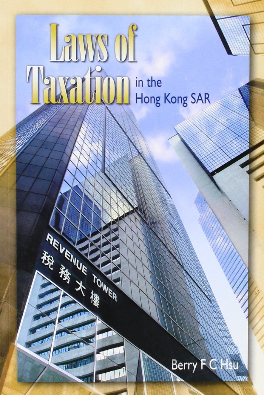Download Laws of Taxation in the Hong Kong Sar PDF