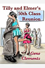 Tilly and Elmer's 50th Class Reunion Kindle Edition