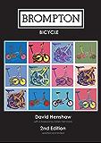 BROMPTON BICYCLE (English Edition)