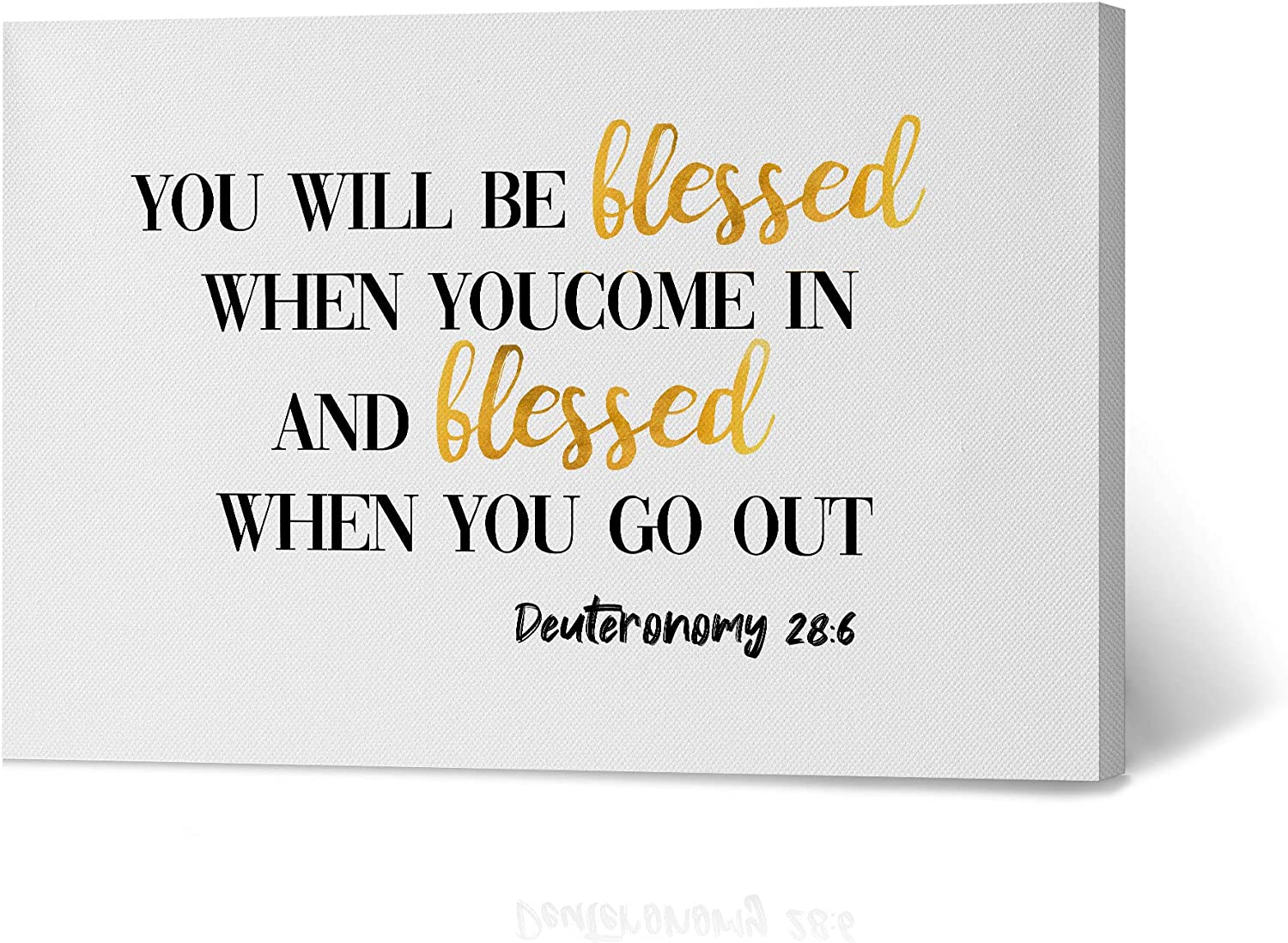 HB Art Design You Will be Blessed When You Come in Blessed When You go Out Deuteronomy 28:6 Bible Verse Scripture Quote Inspirational Christian Wall Art Canvas Print Decor Ready to Hang 8x12
