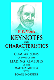 """KEYNOTES AND CHARACTERISTICS: With Comparisons of Some of the Leading Remedies of the """"Materia Medica"""" with Bowel Nosodes"""