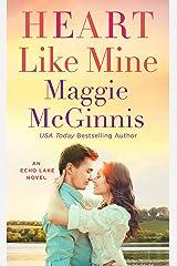 Heart Like Mine: An Echo Lake Novel