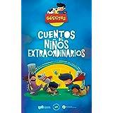 Güeyitas: Cuentos de Niños Extraordinarios (Spanish Edition)
