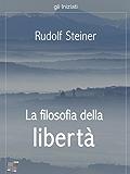 La filosofia della libertà (gli Iniziati)