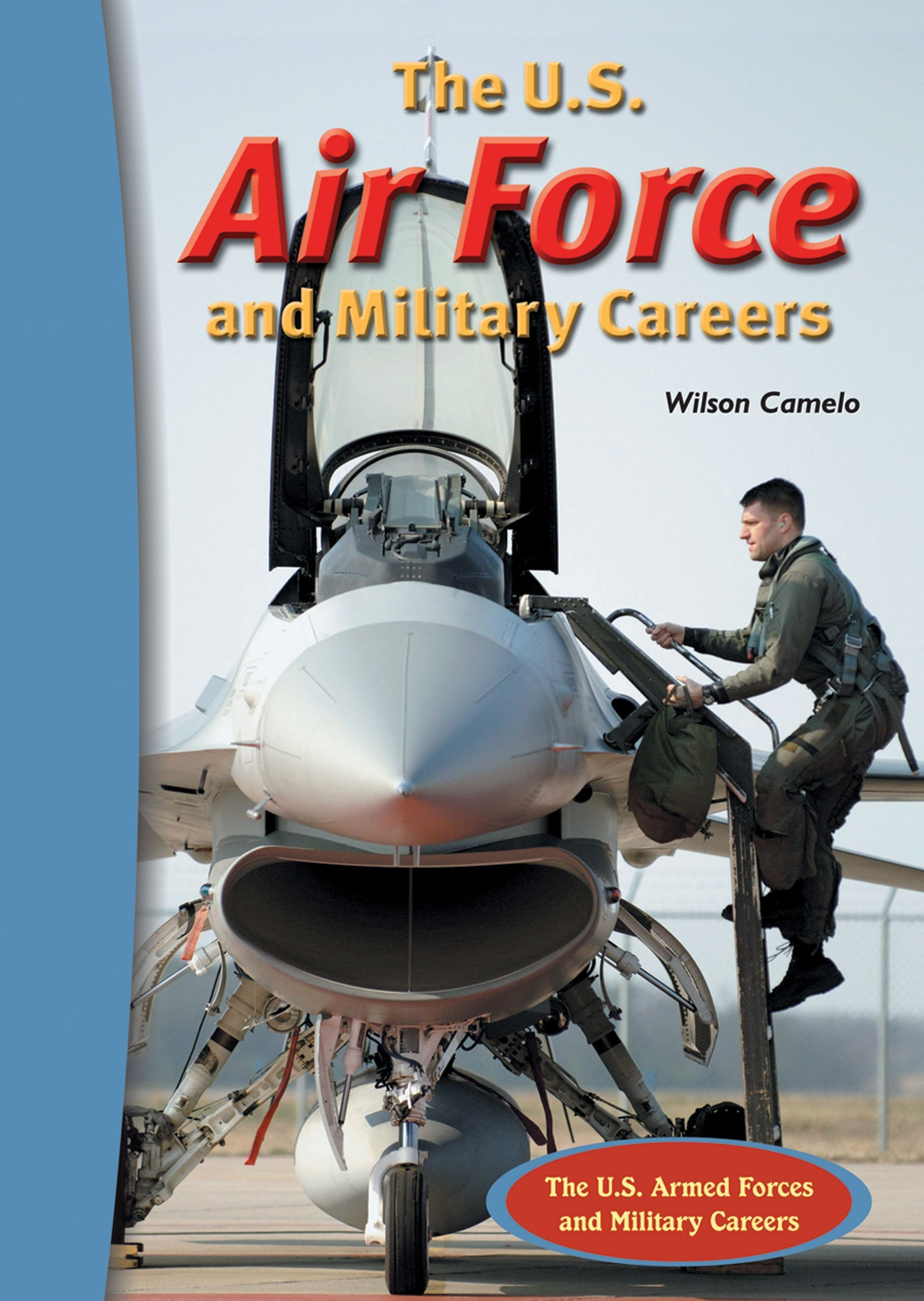 Download The U.S. Air Force And Military Careers (The U.S. Armed Forces And Military Careers) PDF