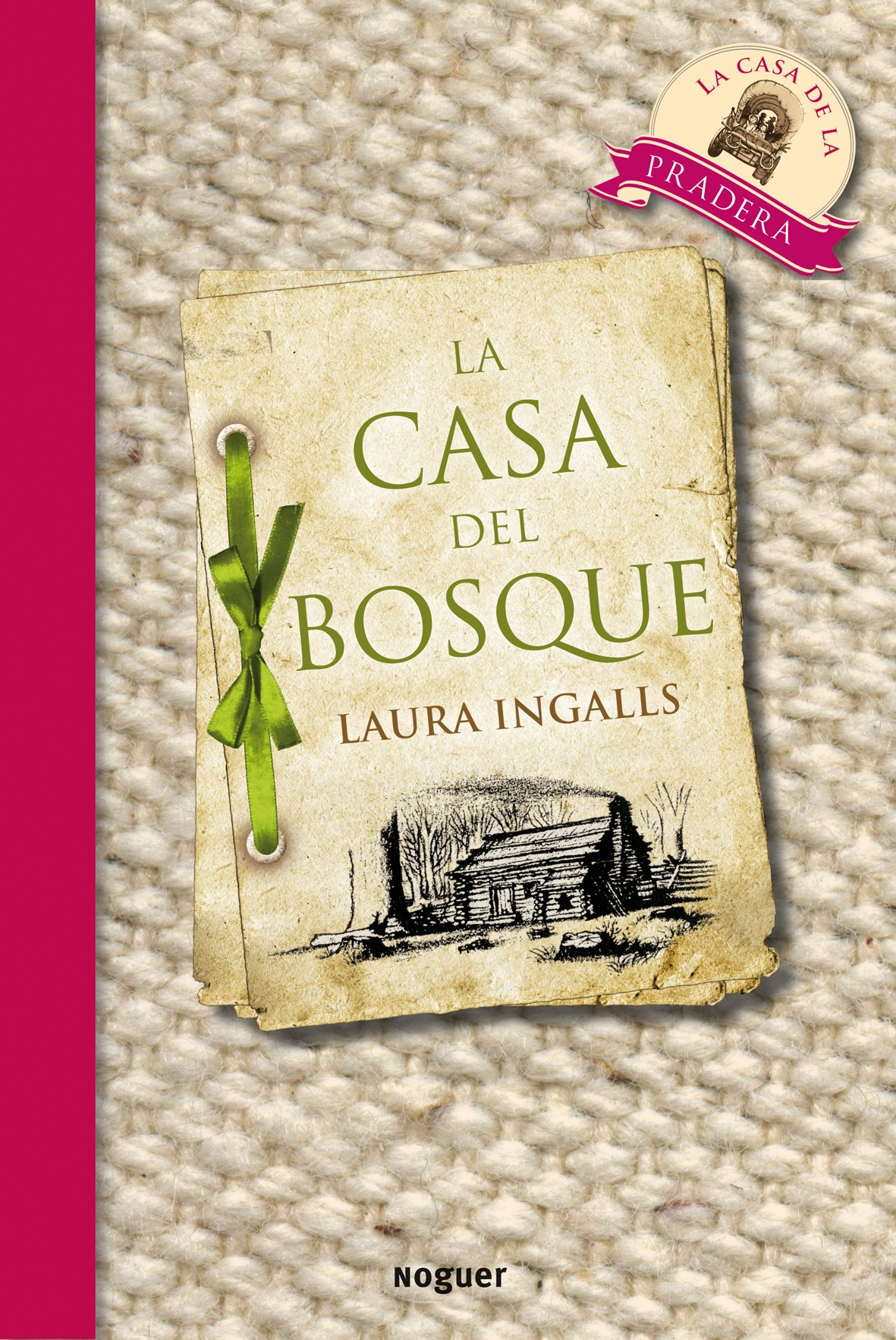 La Casa Del Bosque / Little House in the Big Woods (Spanish Edition): Laura Ingalls Wilder: 9788427901087: Amazon.com: Books