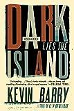 Dark Lies the Island: Stories