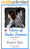 Return of Doctor Deceiver (Dishy Doc Book 2)