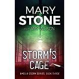 Storm's Cage (Amelia Storm Series Book 3)