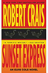 Sunset Express: An Elvis Cole Novel Kindle Edition