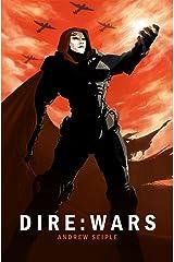 DIRE : WARS (The Dire Saga Book 4)