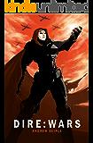 DIRE: WARS (The Dire Saga Book 4)