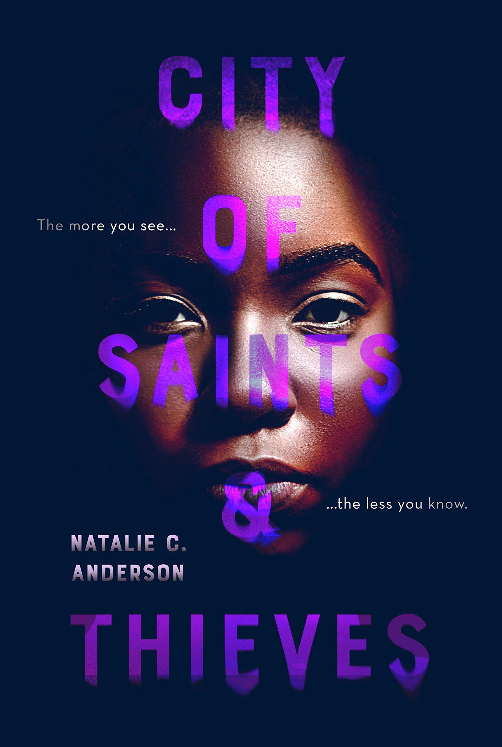 Amazon Com City Of Saints Thieves 9780399547591 Anderson Natalie C Books